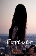 Forever -drabble/prompt by Nyhterides