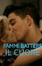 ~FAMMI BATTERE IL CUORE~ by beatricenanni04
