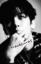 travesuras (Baekhyun EXO y tu) +18 by nereacmb
