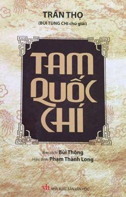 Tam Quốc Chí - Trần Thọ (Nhóm dịch Bùi Thông) | NXB Văn Học 2016