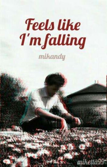 Feels like I'm falling