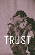 Trust  by itselenastories