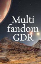 Multi fandom GDR -OC IN ROLE- by Mec_M97