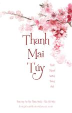 THANH MAI TÚY by NguyenHanh88