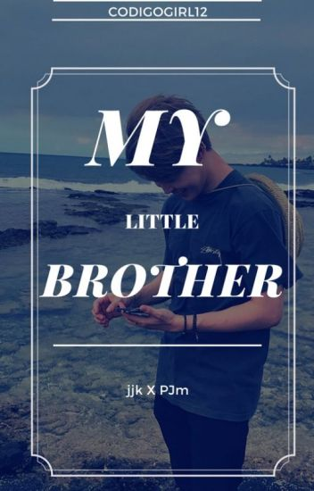 My Little Brother || jjk x pjm