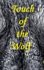 Touch of the Wolf by CRGangell
