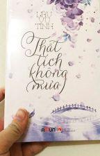 THẤT TỊCH KHÔNG MƯA ( LÂU VŨ TÌNH )***Ninh Hiệp-Anna Hoang*** by ninh_hiep_99