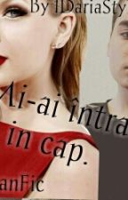 Mi-ai intrat in cap.(Selly FanFic)||PAUZA|| by Daria1D_