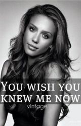 You wish you knew me now (editing) by vintage