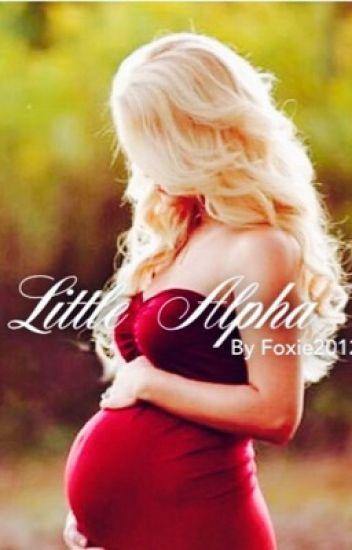 Little Alpha (REWRITING)