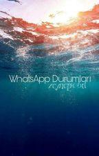 WhatsApp Durumları by zeynep06d