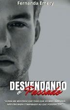 Desvendando o Passado by FernandaEmery