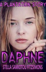 Daphne (A Plantation Novella) by StellaSFitzsimons