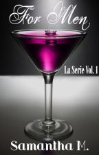 For Men - La Serie Vol. 1 by MMsamantha