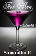 For Men - La Serie Vol. 1 by MMsamantha