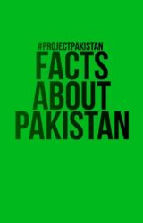 Facts About Pakistan  by projectpakistan