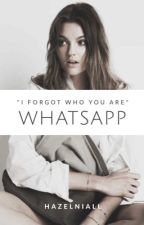 WhatsApp ~ N.H.  by hazelniall
