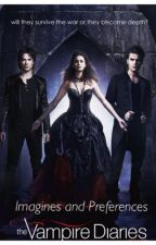 The Vampire Diaries Preferences and Imagines by StarlightImagine