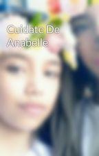 Cuidate De Anabelle by britikawaii0065