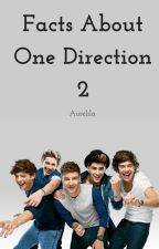 Facts About One Direction 2 by Aurelila