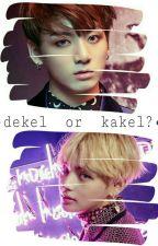 Dekel Or Kakel? •jjk•kth• (Sosmed) by Raeeee7_