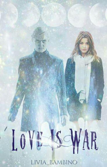 Love Is War~Draco Malfoy