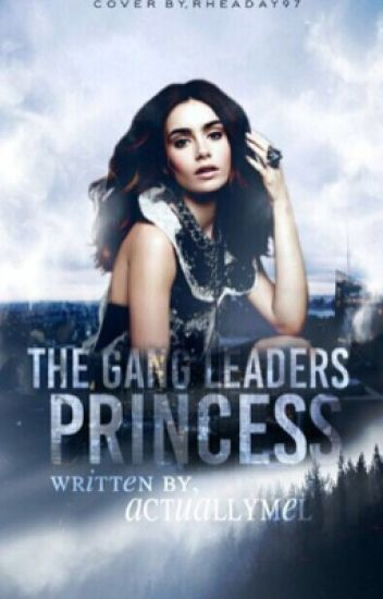 The Gangleaders Princess