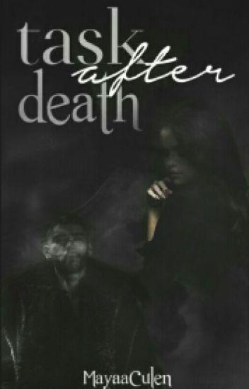 Task after death