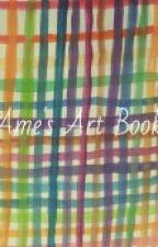 Ame's Art Book by lady_amalthea