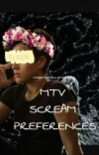 MTV SCREAM PREFERENCES by voidjensenaudrey