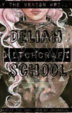 Deliah Witchcraft School by Benigness