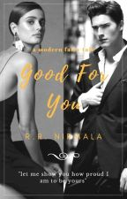 Good For You by Reszani