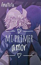 MI PRIMER AMOR [¤en proceso¤] by Amattista