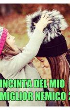 Incinta Del Mio Miglior Nemico 2 by Panda_0123