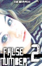 False Number - 2 by xxdebbyryanxx