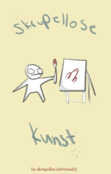 skrupellose Kunst