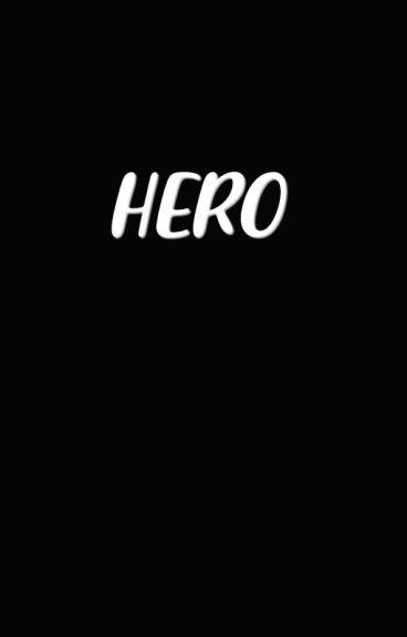 Hero ➸ Saschefano