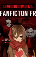 Underfell Fanfiction [FR] : Une âme pure dans un monde obscure by miss-fangirl-youtube