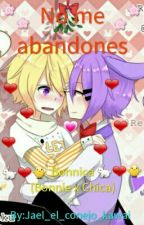 ♡No me abandones (Bonnica)♡ by Jael_Kun