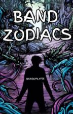 Band Zodiacs by BandomLyfee
