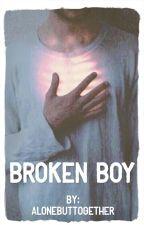 |Broken Boy| |ZIALL| by AloneButTogether
