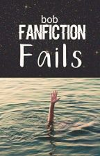FANFICTION FAILS by greektragedy-