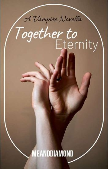 Together To Eternity (boyxboy) A Vampire Love Story