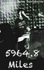 5964.8 Miles || Jeon Jungkook by littlefairy0501