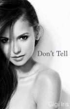 Don't Tell by gigi_iris