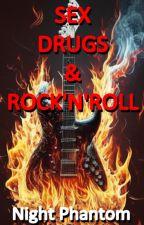 Sex Drugs & Rock'n'Roll by Bjetka001