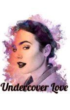 Undercover Love by hannah_jones_