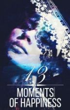 "13 Moments Of Happiness / Prequel ""13 Letters"" by missKrukonka"