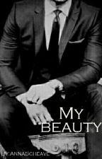 My Beauty -Abgeschlossen- by AnnaSchreavia