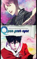 Open your eyes [Yoonmin] by Rayssaaaaaaaaaa